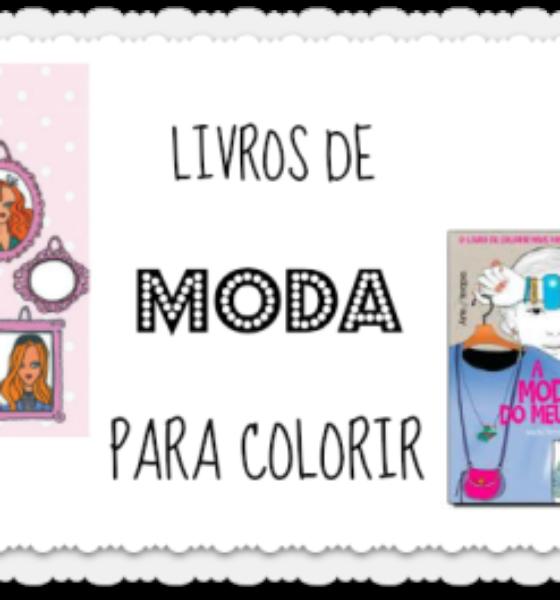LIVROS DE MODA PARA COLORIR